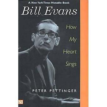 Bill Evans - hur mitt hjärta sjunger (ny upplaga) av Peter Pettinger - 978