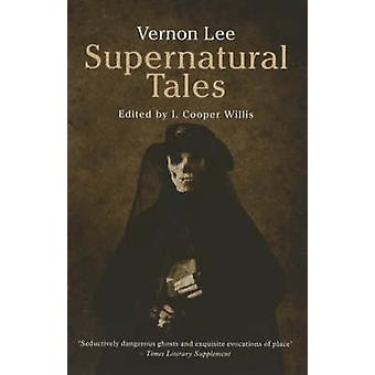 Supernatural Tales (Revised edition) by Vernon Lee - 9780720611946 Bo