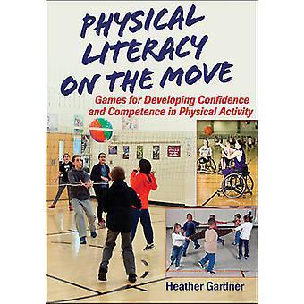 Fysieke geletterdheid on the Move - Games voor het ontwikkelen van vertrouwen en Co