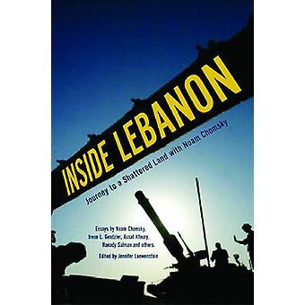 Inside Lebanon - Journey to a Shattered Land with Noam Chomsky by Jenn