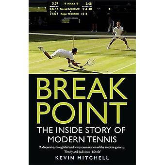 Break Point - The Inside Story of Modern Tennis by Kevin Mitchell - 97
