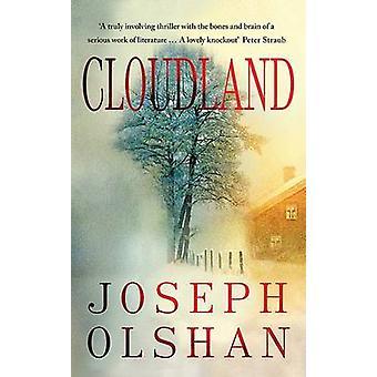 Cloudland by Joseph Olshan - 9781906413927 Book