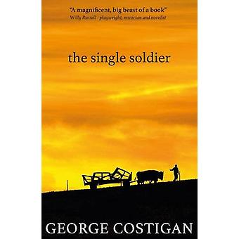 The Single Soldier by George Costigan - 9781911331209 Book