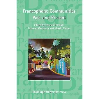 Francophone yhteisöjen menneisyyden ja nykyisyyden - Kohta Special Issue (Vo