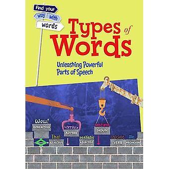 Types de mots - déchaînement puissant grammaticales par Rebecca Vicker