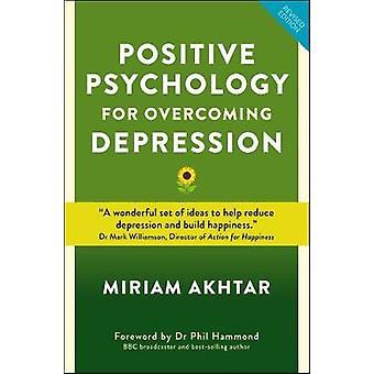 Psychologie positive pour vaincre la dépression - self-help stratégies t