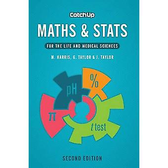 Catch Up Maths & Stats - For the Life and Medical Sciences (2nd Revise