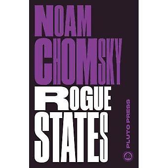 Stati canaglia: La regola della forza negli affari del mondo (Chomsky prospettive)