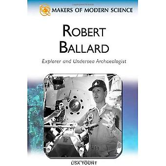 Robert Ballard (skaparna av Modern vetenskap)