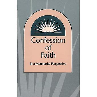 Belijdenis van het geloof in een doopsgezinde perspectief