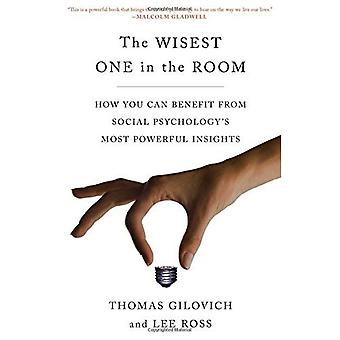 Die weisesten eine im Raum: wie profitieren Sie von Sozialpsychologie des mächtigsten Einblicke