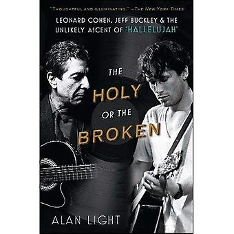 Il Santo o il rotto: Leonard Cohen, Jeff Buckley e la salita improbabile di