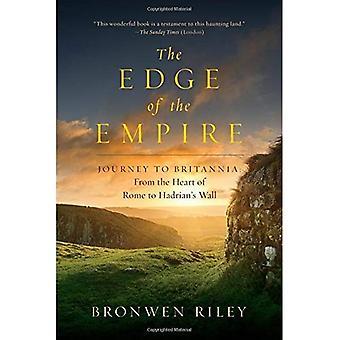 De rand van het rijk: een reis naar Britannia: uit het hart van Rome over de muur van Hadrianus
