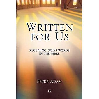 Skriven för oss: ta emot Guds ord i Bibeln