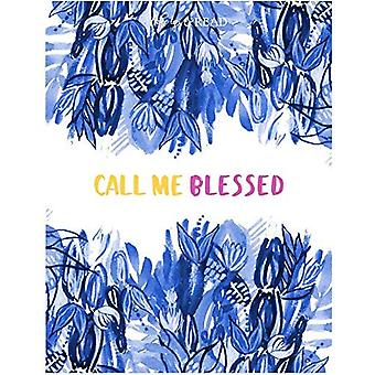Call Me Blessed