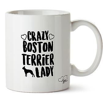 Hippowarehouse Crazy Boston Terrier Lady Dog Printed Mug Cup Ceramic 10oz