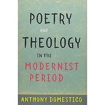 詩とアンソニー ドメスティコ - 97 でモダニズム時代の神学