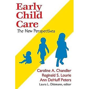 Early Child Care  The New Perspectives by Lourie & Reginald S.