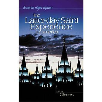 ギブンズ & Terryl l. によってアメリカの LatterDay サンの経験