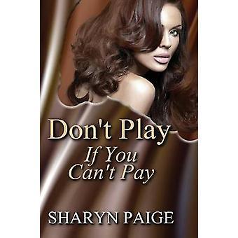 ペイジ ・ Sharyn 支払うことができない場合を再生しないでください。