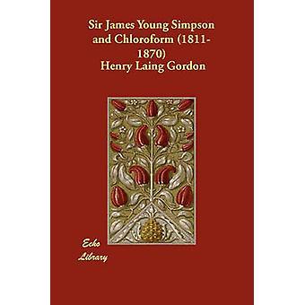 Sir James Young Simpson e cloroformio 18111870 da Henry & Gordon Laing