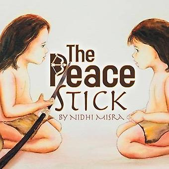 The Peace Stick by Misra & Nidhi