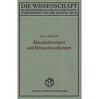 Klimanderungen und Klimaschwankungen por Wagner & Artur