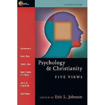 Psychology & Christianity  - Five Views (2nd) by Eric L Johnson - Davi