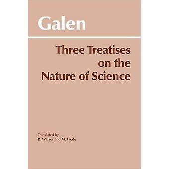 Three Treatises on the Nature of Science - On the Sects for Beginners