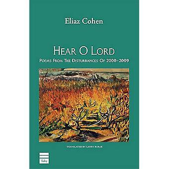 Hear O Lord by Eliaz Cohen - 9781592643134 Book