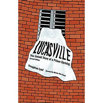 Lucasville - The Untold Rising of a Prison Uprising (2nd edition) by S