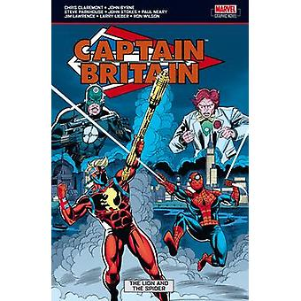 Captain Britain - Vol. 3 - Lion and the Spider by Chris Claremont - Joh