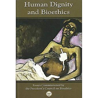 Human Dignity and Bioethics (Notre Dame Studies in Medical Ethics)