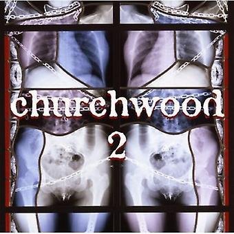 Churchwood - 2 [CD] USA import