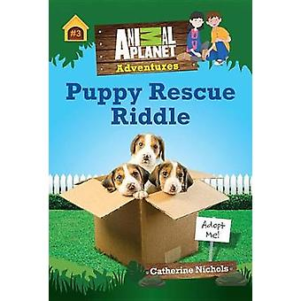 Puppy Rescue Riddle by Animal Planet - 9781683300083 Book