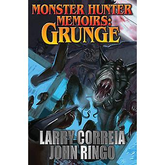Monster Hunter Memoirs - Grunge by Larry Correia - 9781481482622 Book