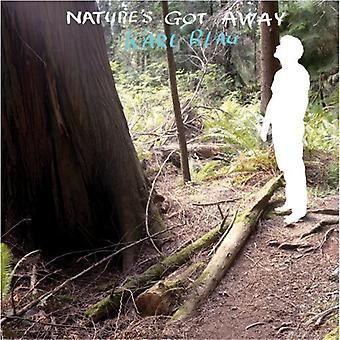 Karl Blau-Nature ' s got away [CD] USA import
