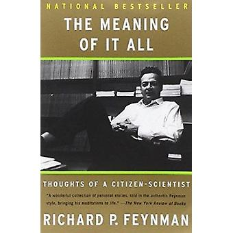 O significado disso tudo - pensamentos de um cidadão-cientista (nova edição)