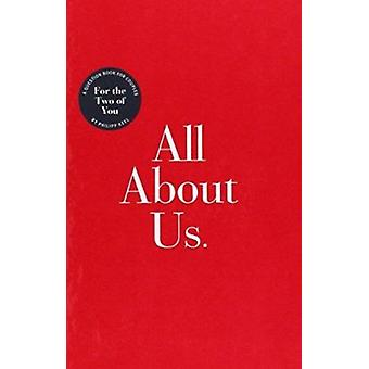 All about Us by Philip Keel - 9780767905015 Book
