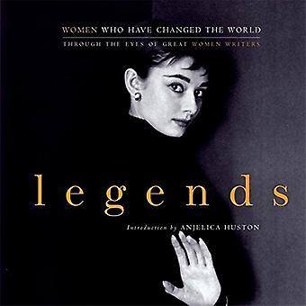 Legends: Kvinnor som har förändrat världen genom ögonen på stora kvinnliga författare