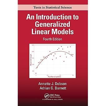 An Introduction to Generalized Linear Models by Dobson & Annette J.
