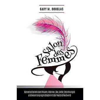 Salon des Femmes  German by Douglas & Gary M.