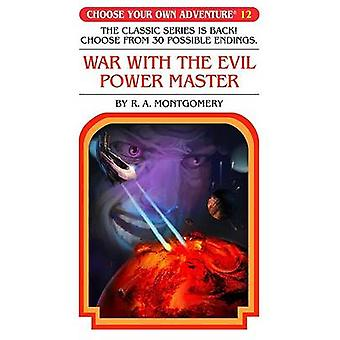 War with the Evil Power Master by R A Montgomery - Jason Millet - 978