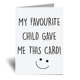 Mi hijo favorito me dio esta tarjeta A6 tarjeta de felicitación
