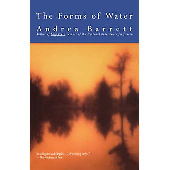 The Forms of Water by Barrett & Andrea