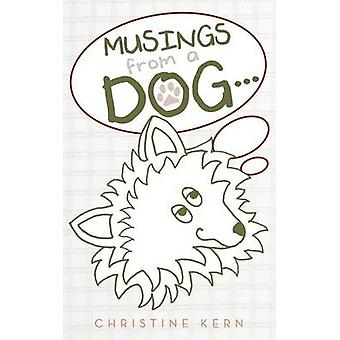 Musings from a Dog... by Kern & Christine
