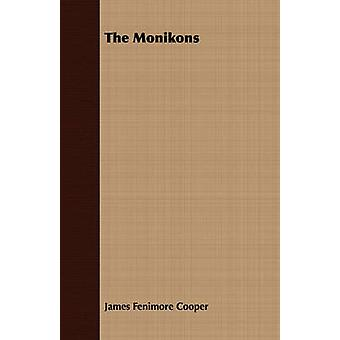 The Monikons by Cooper & James Fenimore