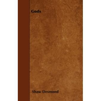 Gods by Desmond & Shaw