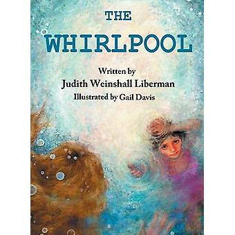 The Whirlpool by Liberman & Judith Weinshall