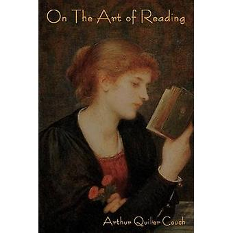 On The Art of Reading by QuillerCouch & Arthur